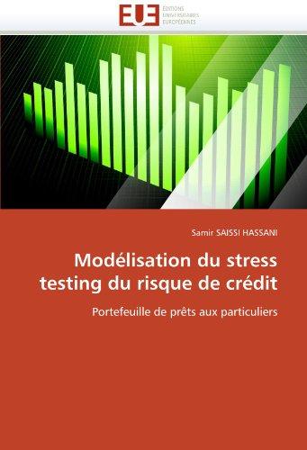 Modelisation Du Stress Testing Du Risque de Credit 9786131530135