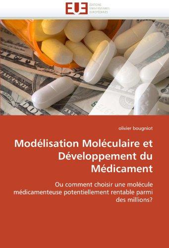 Mod Lisation Mol Culaire Et D Veloppement Du M Dicament 9786131512353