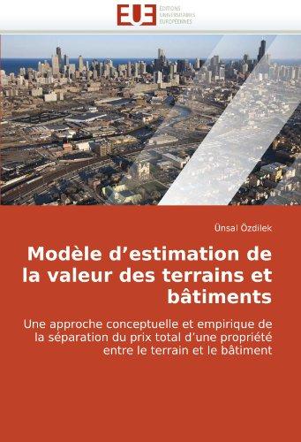 Modle D'Estimation de La Valeur Des Terrains Et B[timents 9786131515255
