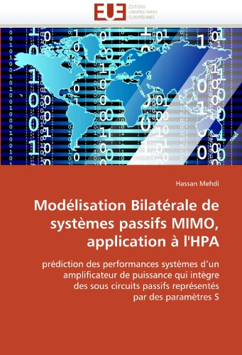 Mod Lisation Bilat Rale de Syst Mes Passifs Mimo, Application L'Hpa 9786131522154