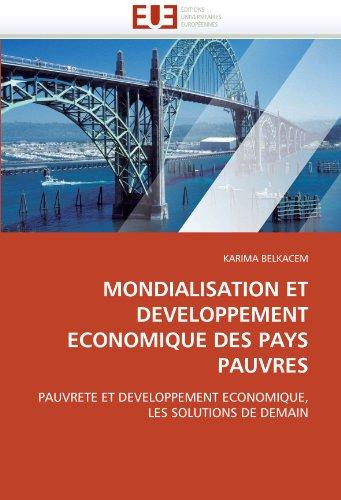 Mondialisation Et Developpement Economique Des Pays Pauvres 9786131543623