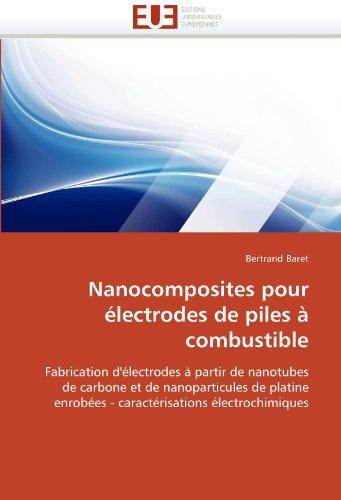 Nanocomposites Pour Electrodes de Piles a Combustible 9786131526701