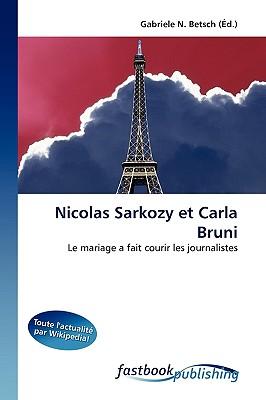 Nicolas Sarkozy Et Carla Bruni 9786130103002
