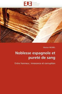 Noblesse Espagnole Et Puret de Sang 9786131585944