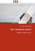 O S'Assied Le Saint? 9786131575464