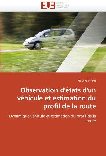 Observation D'Tats D'Un Vhicule Et Estimation Du Profil de La Route 9786131523632