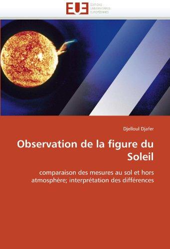 Observation de La Figure Du Soleil 9786131564680