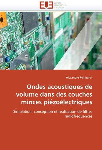 Ondes Acoustiques de Volume Dans Des Couches Minces Piezoelectriques 9786131542381