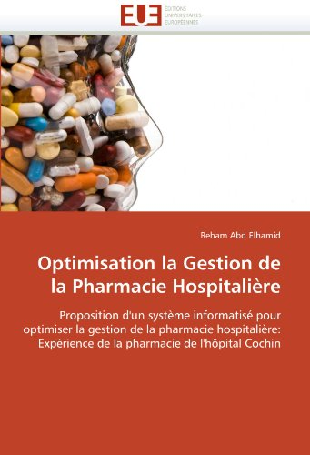 Optimisation La Gestion de La Pharmacie Hospitaliere 9786131517549