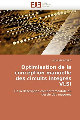 Optimisation de La Conception Manuelle Des Circuits Intgrs VLSI
