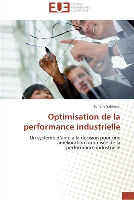 Optimisation de La Performance Industrielle 9786131583490