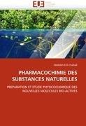 Pharmacochimie Des Substances Naturelles 9786131577895