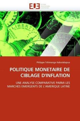 Politique Monetaire de Ciblage D'Inflation 9786131526077