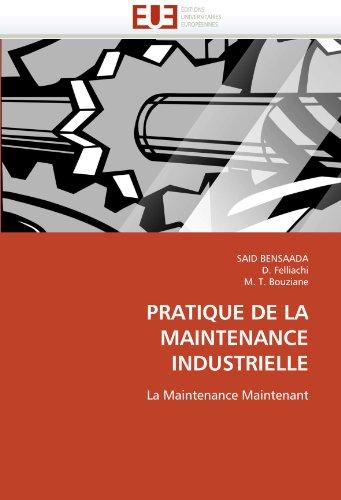 Pratique de La Maintenance Industrielle 9786131564505