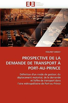 Prospective de La Demande de Transport Port-Au-Prince