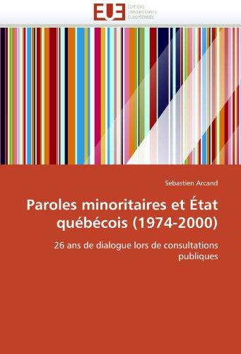 Paroles Minoritaires Et Tat Qubcois (1974-2000) 9786131520013