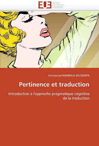 Pertinence Et Traduction 9786131510588