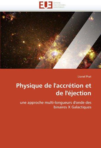 Physique de L'Accr Tion Et de L' Jection 9786131535413