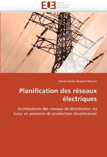 Planification Des R Seaux Lectriques 9786131508844