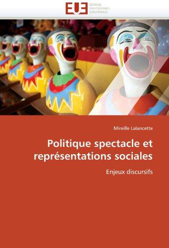 Politique Spectacle Et Repr Sentations Sociales