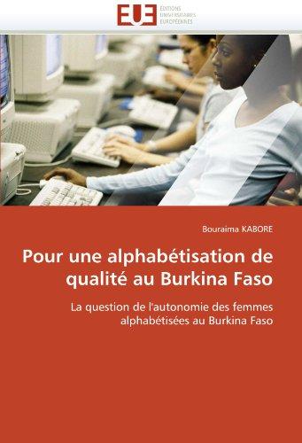 Pour Une Alphabetisation de Qualite Au Burkina Faso 9786131538698