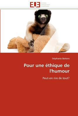 Pour Une Thique de L'Humour 9786131585197