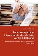 Pour Une Approche Interculturelle Dans La Lutte Contre L'Illettrisme 9786131573453