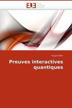 Preuves Interactives Quantiques 9786131503672