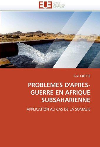 Problemes D'Apres-Guerre En Afrique Subsaharienne 9786131522918