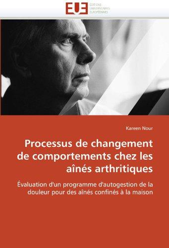 Processus de Changement de Comportements Chez Les Aines Arthritiques 9786131522925
