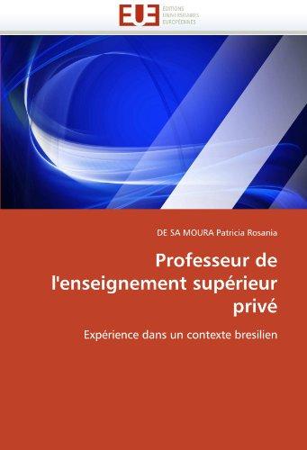Professeur de L'Enseignement Superieur Prive 9786131537714