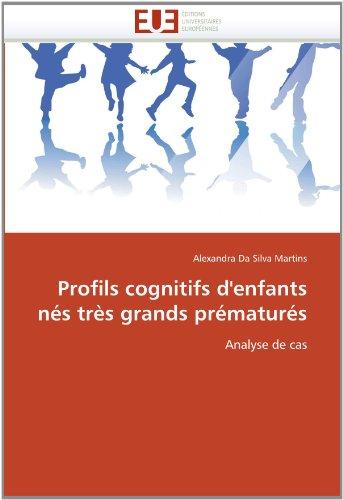 Profils Cognitifs D'Enfants N?'s Tr?'s Grands PR Matur?'s 9786131586804