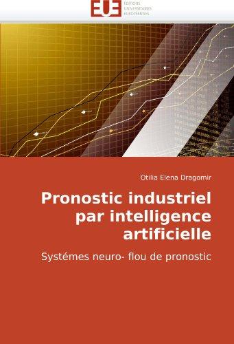 Pronostic Industriel Par Intelligence Artificielle 9786131502064