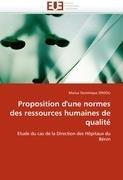 Proposition D'Une Norme Des Ressources Humaines de Qualit 9786131583728