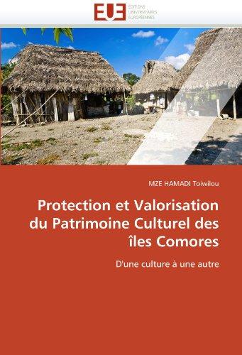 Protection Et Valorisation Du Patrimoine Culturel Des Iles Comores 9786131521294