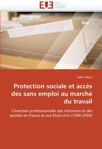 Protection Sociale Et Acces Des Sans Emploi Au Marche Du Travail 9786131546457