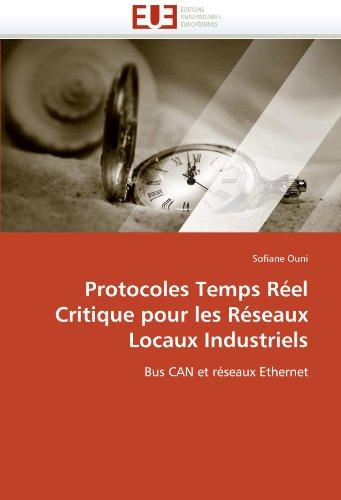 Protocoles Temps R El Critique Pour Les R Seaux Locaux Industriels 9786131584985