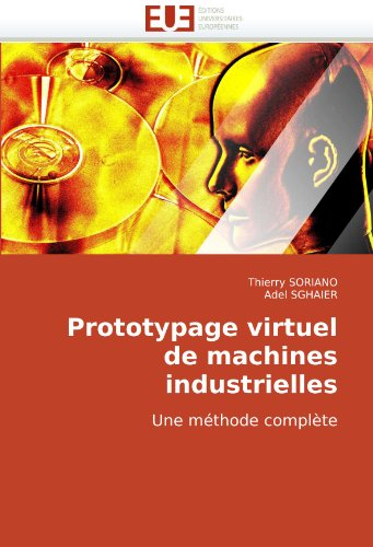 Prototypage Virtuel de Machines Industrielles 9786131504785
