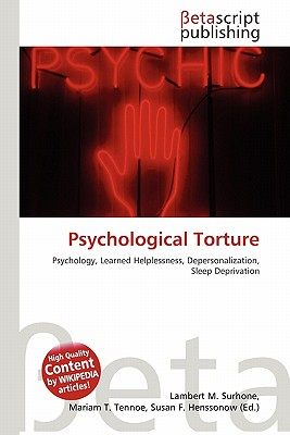 torture psychology and u s government document Human rights watch documents the use of torture all over the world we are committed to pressing government authorities to act to prevent torture, as well as bringing those who engage in torture.