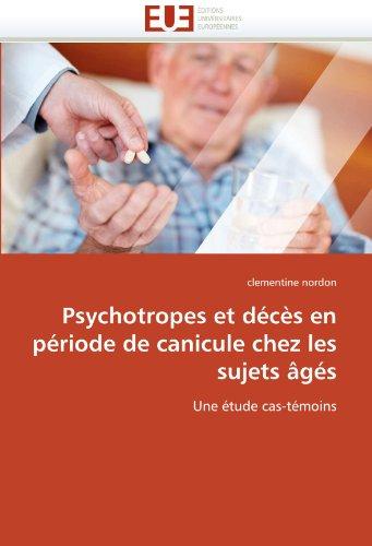 Psychotropes Et D C S En P Riode de Canicule Chez Les Sujets G S