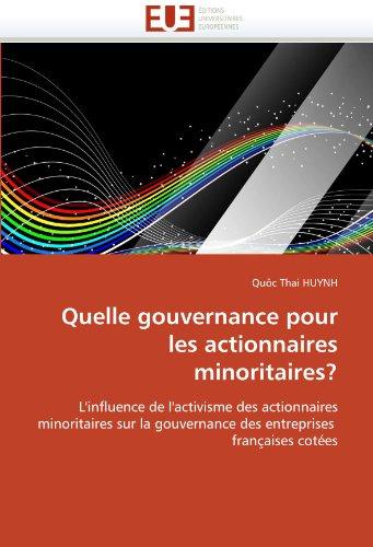 Quelle Gouvernance Pour Les Actionnaires Minoritaires? 9786131535499