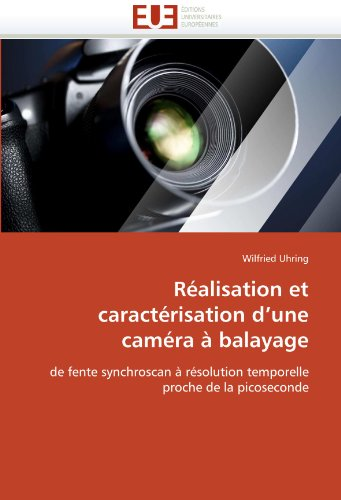 R Alisation Et Caract Risation D'Une CAM Ra Balayage 9786131569975