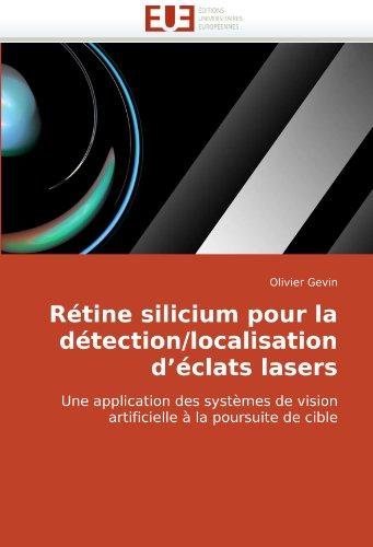 Rtine Silicium Pour La Dtection/Localisation D'Clats Lasers 9786131505904