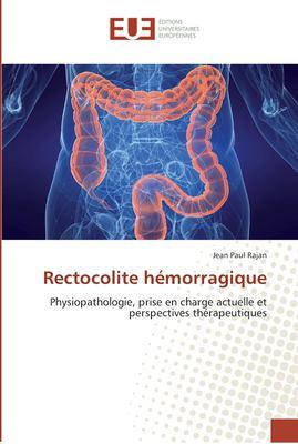 Rectocolite H Morragique 9786131582967