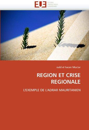 Region Et Crise Regionale 9786131563027