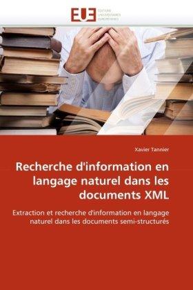 Recherche D'Information En Langage Naturel Dans Les Documents XML 9786131526275