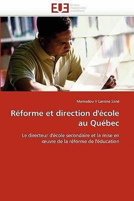 Reforme Et Direction D'Ecole Au Quebec