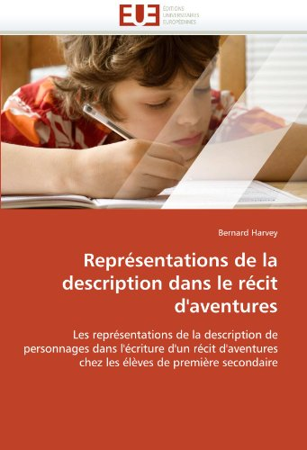 Reprsentations de La Description Dans Le Rcit D'Aventures