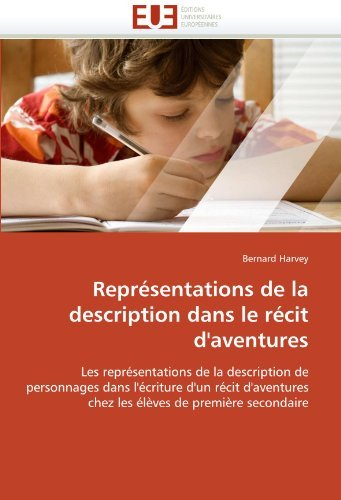 Reprsentations de La Description Dans Le Rcit D'Aventures 9786131514906