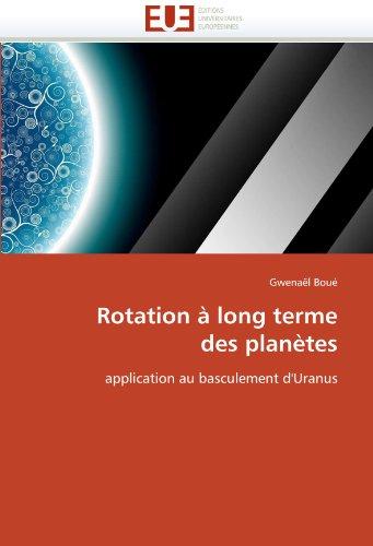 Rotation a Long Terme Des Planetes 9786131550478